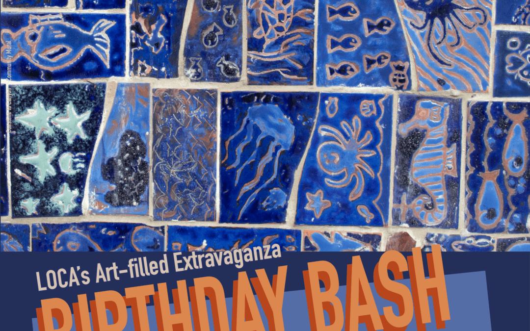 LOCA Birthday Bash ~ Annual Fundraiser